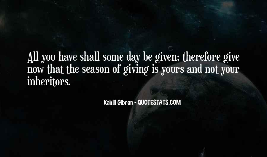 Quotes About Season Of Giving #1393400