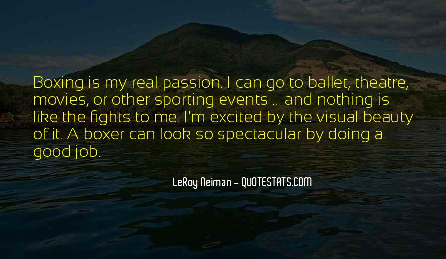 Quotes About Passion And Sports #1108714