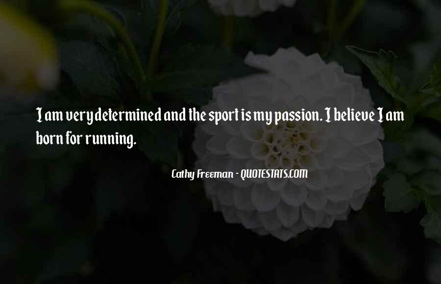 Quotes About Passion And Sports #1196451