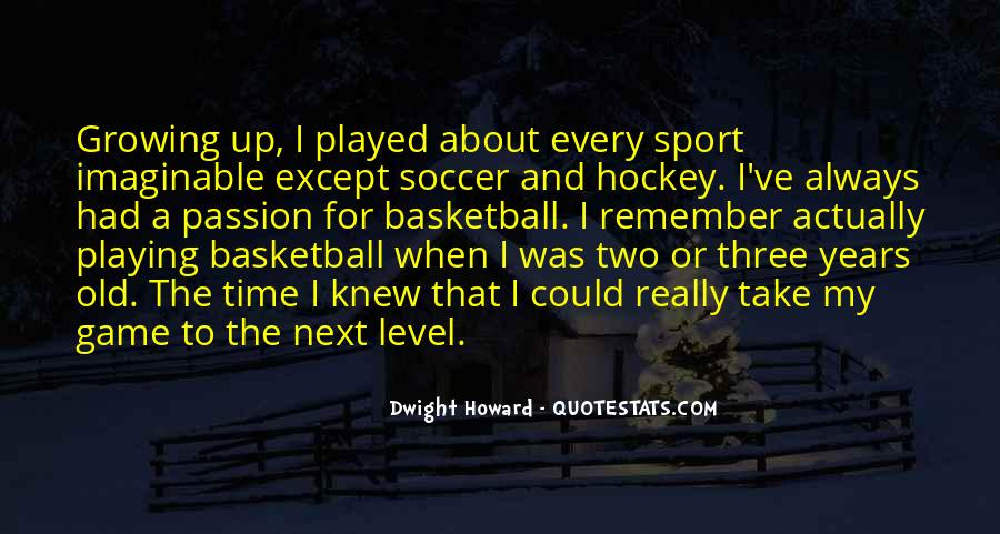 Quotes About Passion And Sports #1274580