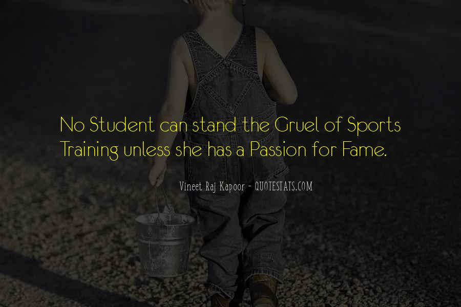 Quotes About Passion And Sports #1426226