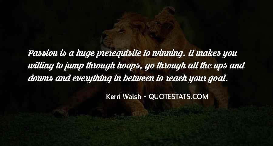 Quotes About Passion And Sports #1507489