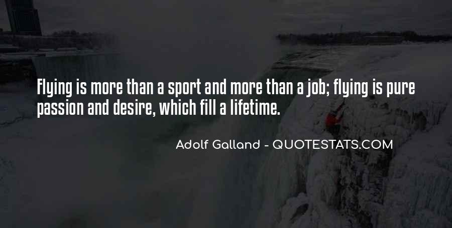 Quotes About Passion And Sports #1564181