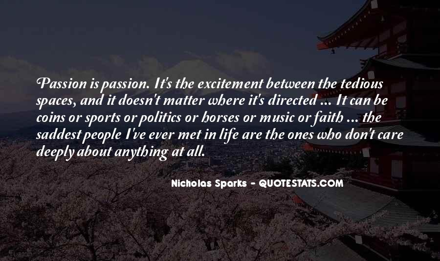 Quotes About Passion And Sports #1659365