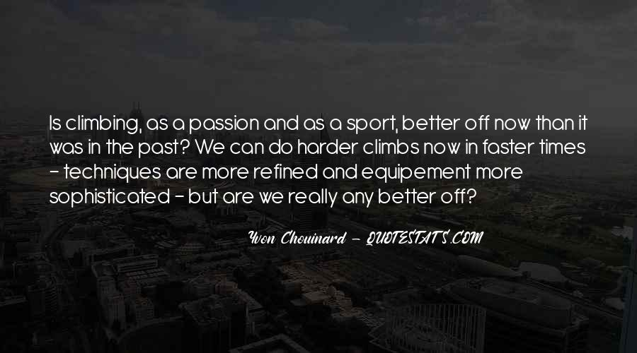 Quotes About Passion And Sports #1850965