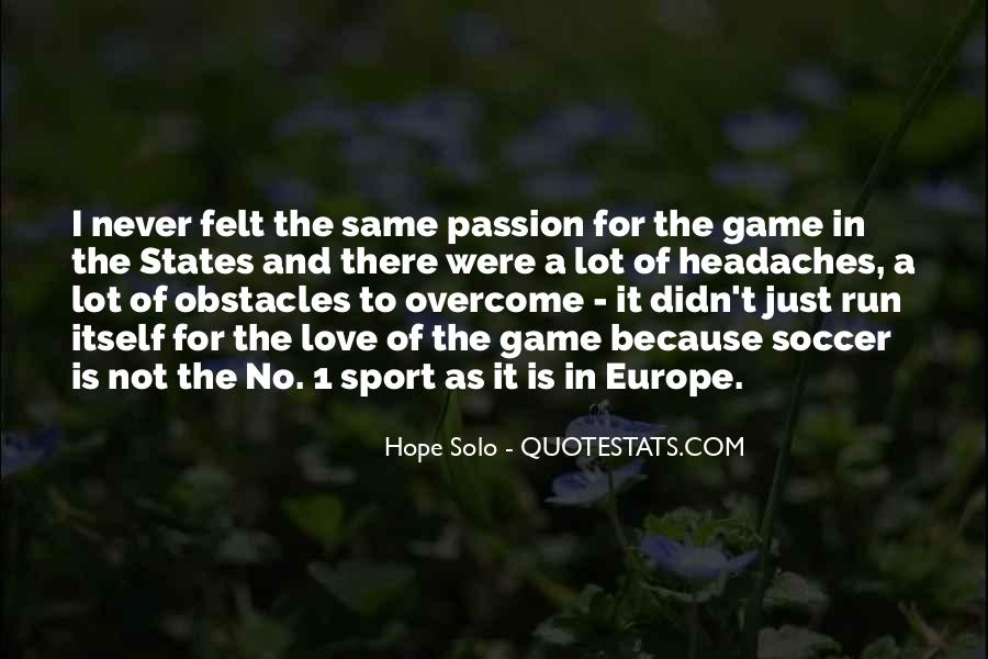 Quotes About Passion And Sports #287775