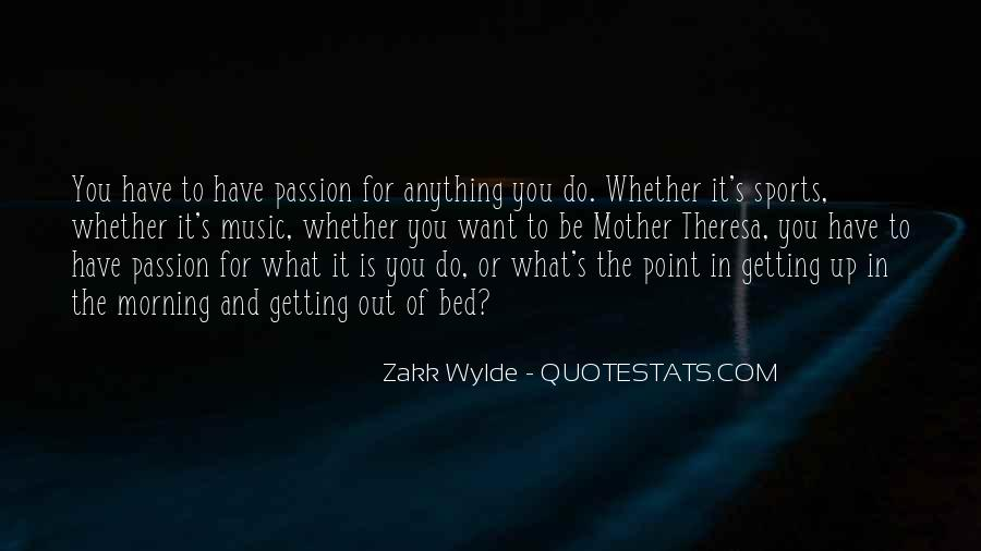 Quotes About Passion And Sports #48137