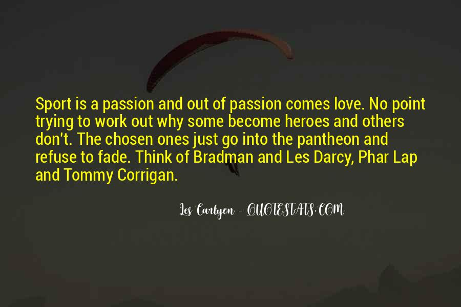 Quotes About Passion And Sports #909668