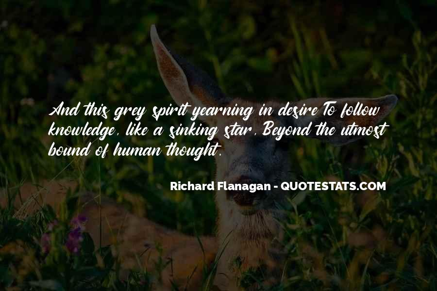 Quotes About Yearning For Knowledge #1246661