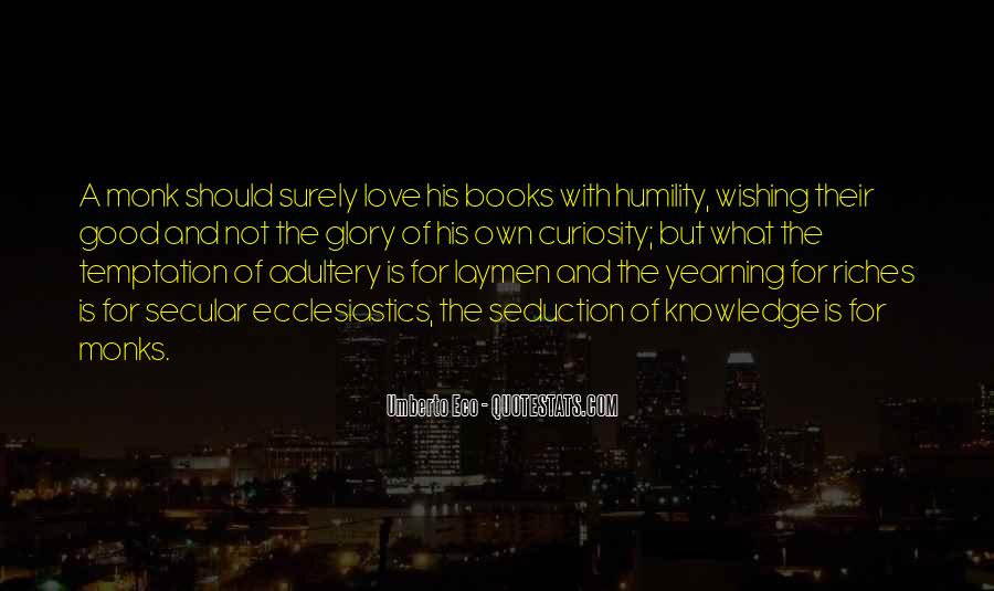 Quotes About Yearning For Knowledge #1296798