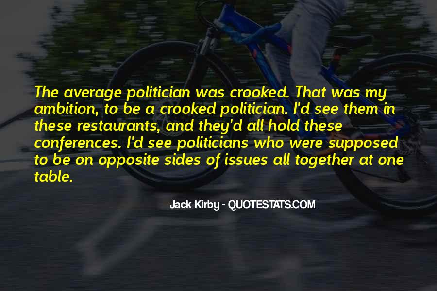Quotes About Crooked Politicians #1114110