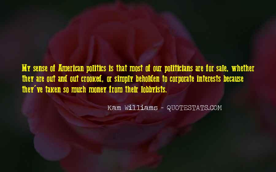 Quotes About Crooked Politicians #550506
