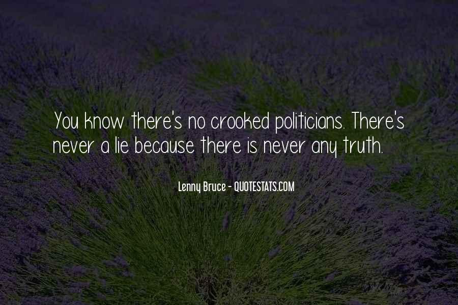 Quotes About Crooked Politicians #565475