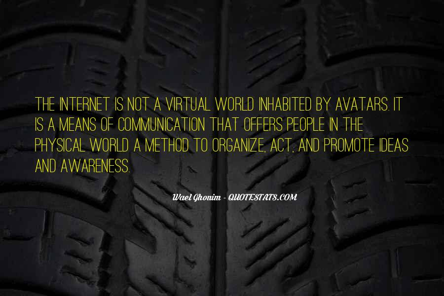 Quotes About Virtual Communication #1066377