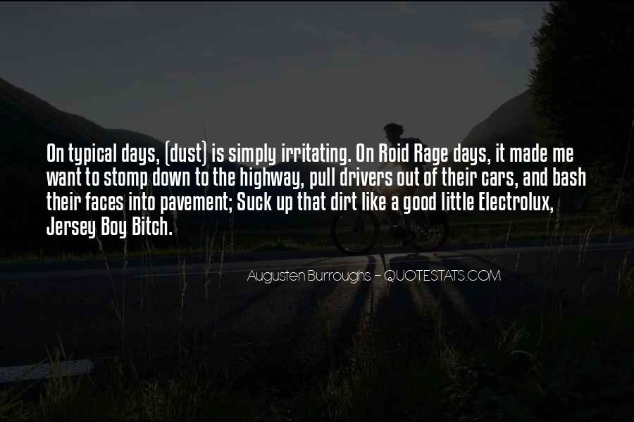 Quotes About Roid Rage #172946