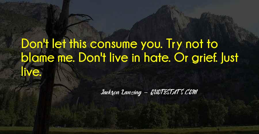 Quotes About Love Me Or Hate Me #1491023