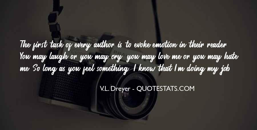Quotes About Love Me Or Hate Me #1562986