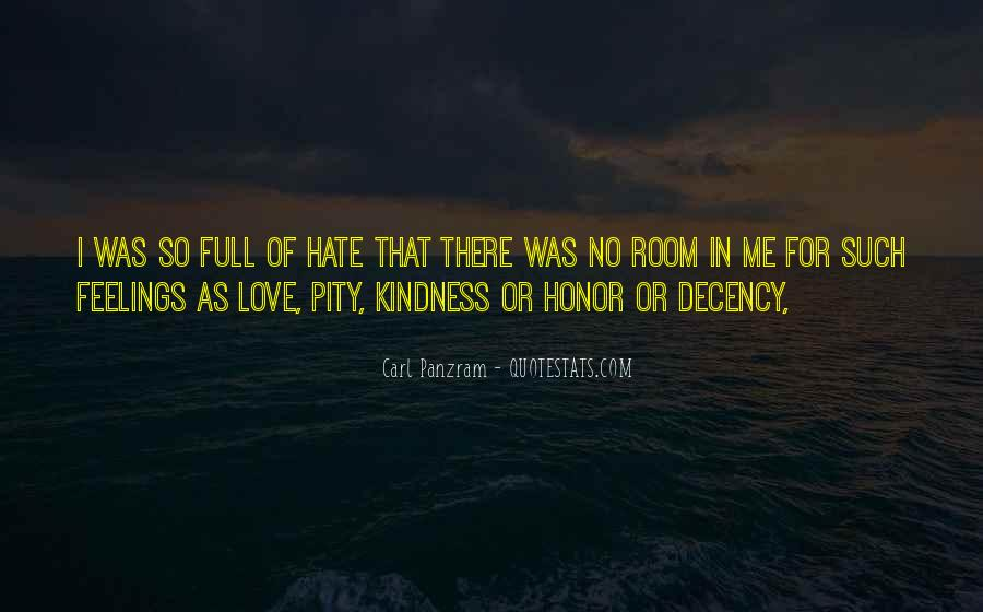 Quotes About Love Me Or Hate Me #349589