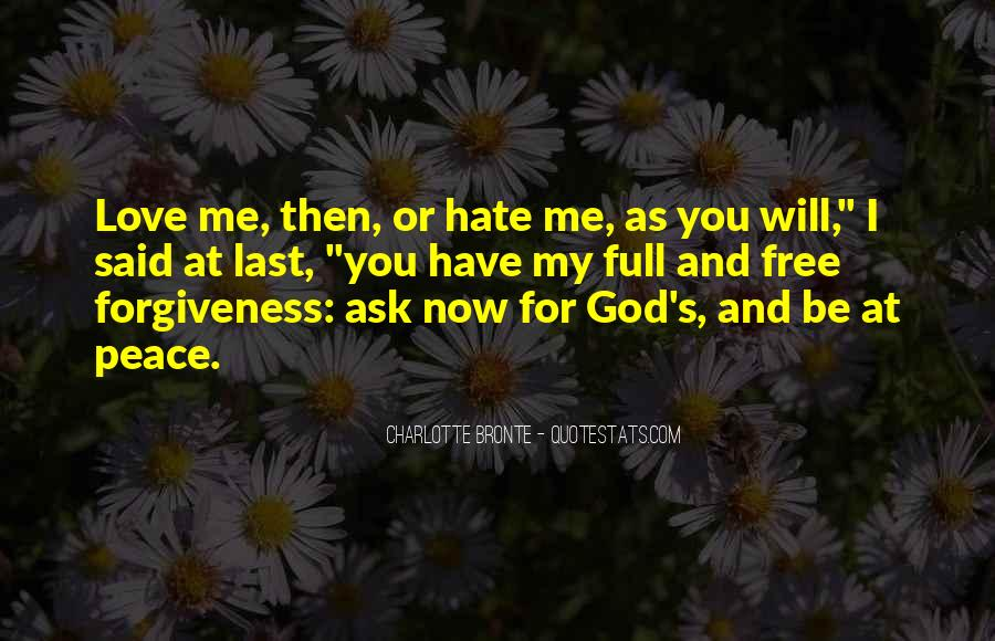 Quotes About Love Me Or Hate Me #575899