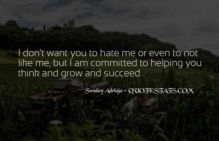Quotes About Love Me Or Hate Me #642752