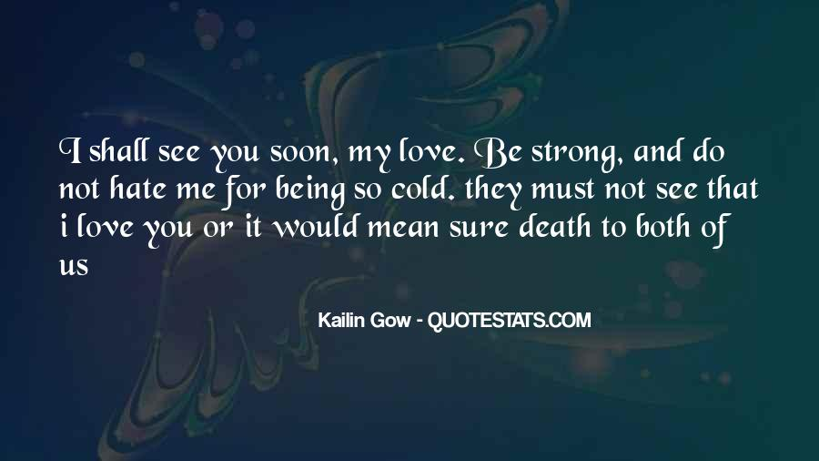 Quotes About Love Me Or Hate Me #929706