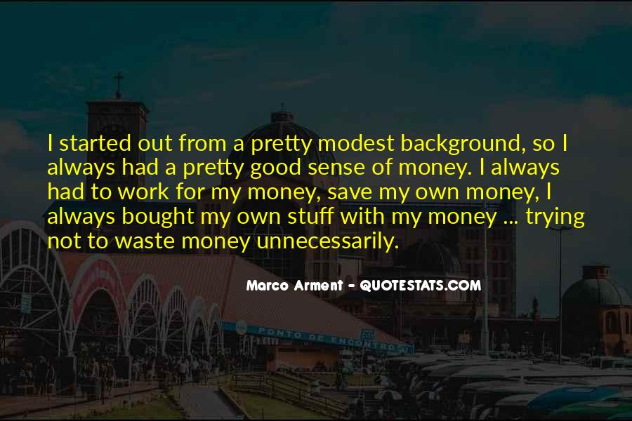 Quotes About How To Save Money #241439