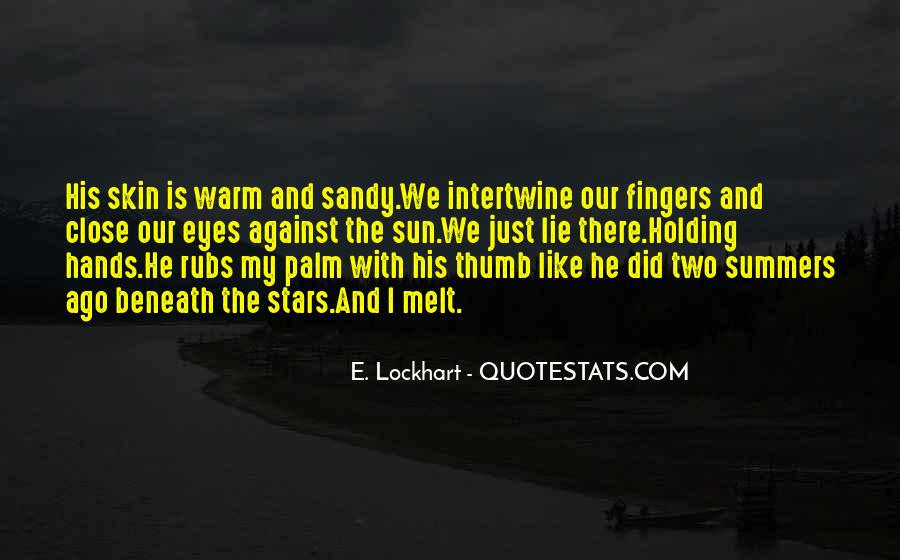 Quotes About Holding The Sun In Your Hands #1063061
