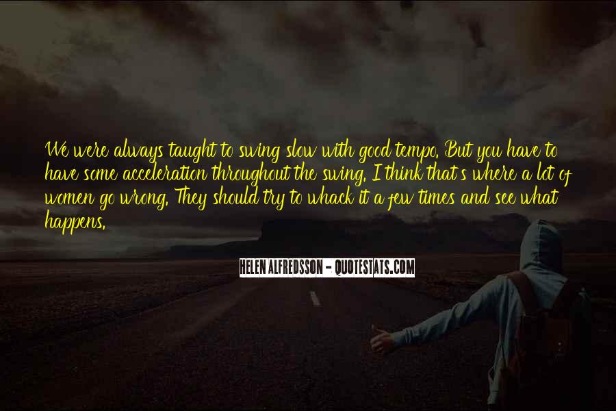 Quotes About Good Times #112076