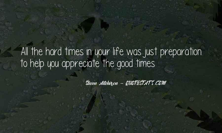 Quotes About Good Times #125487