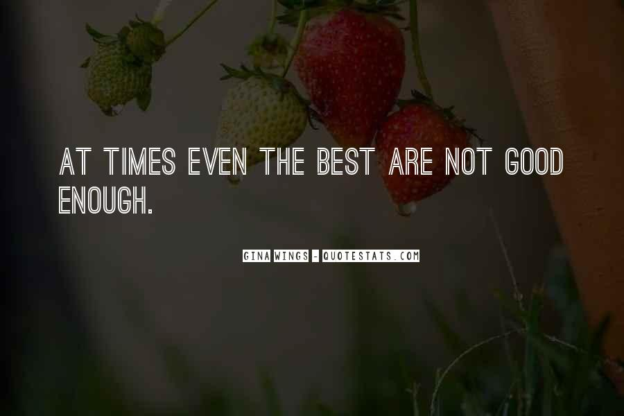 Quotes About Good Times #20309