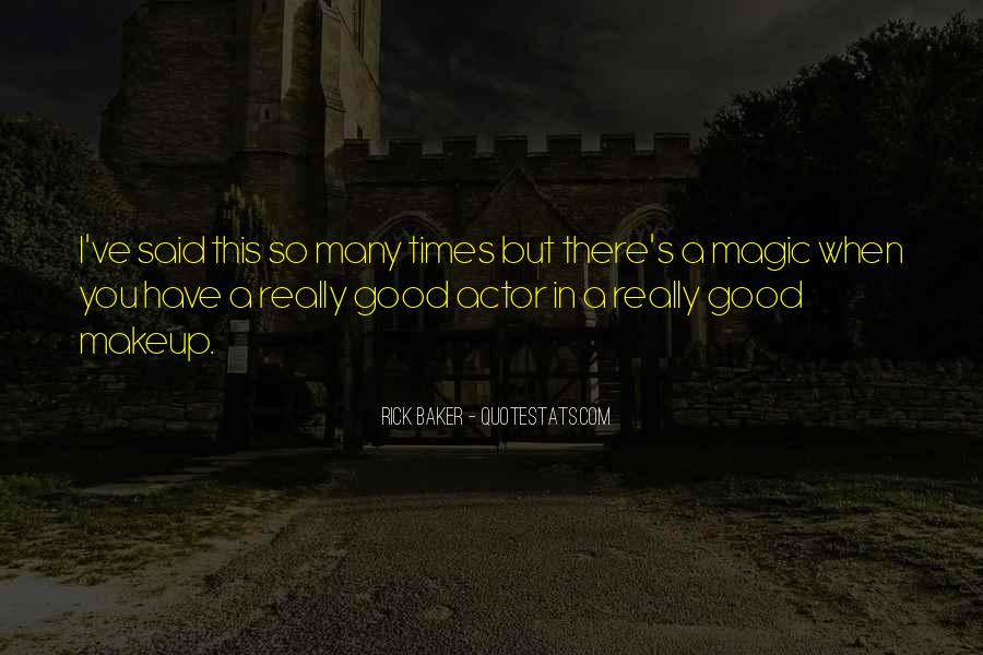 Quotes About Good Times #34802