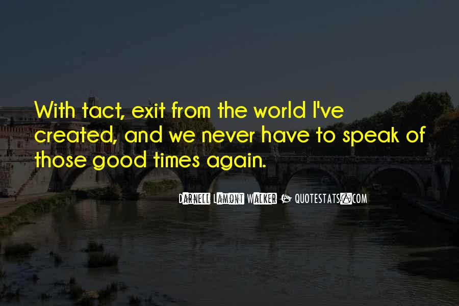 Quotes About Good Times #3626
