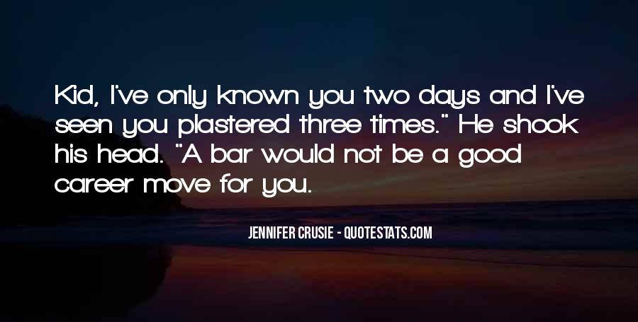 Quotes About Good Times #97689
