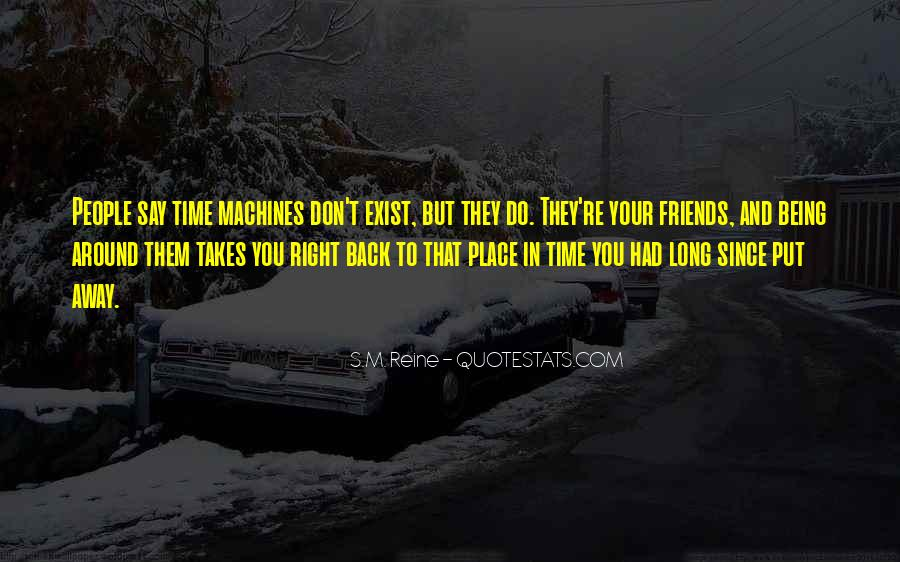 Quotes About Being Far Away From Friends #517382