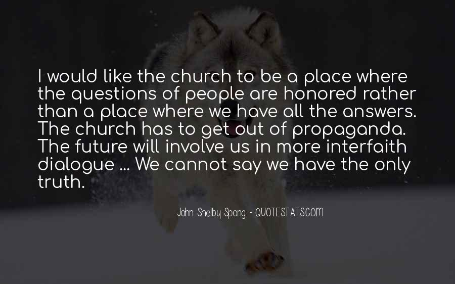 Quotes About Interfaith Dialogue #117266