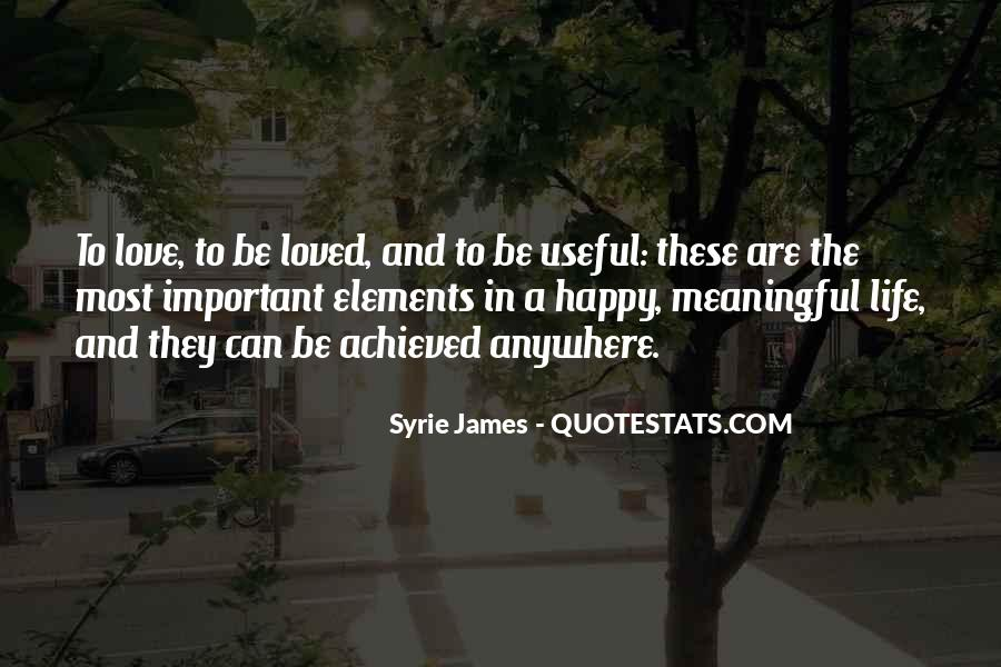 Quotes About Happiness And Love And Life #54136