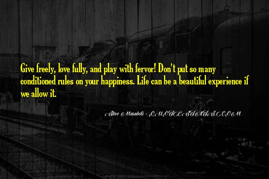 Quotes About Happiness And Love And Life #71965