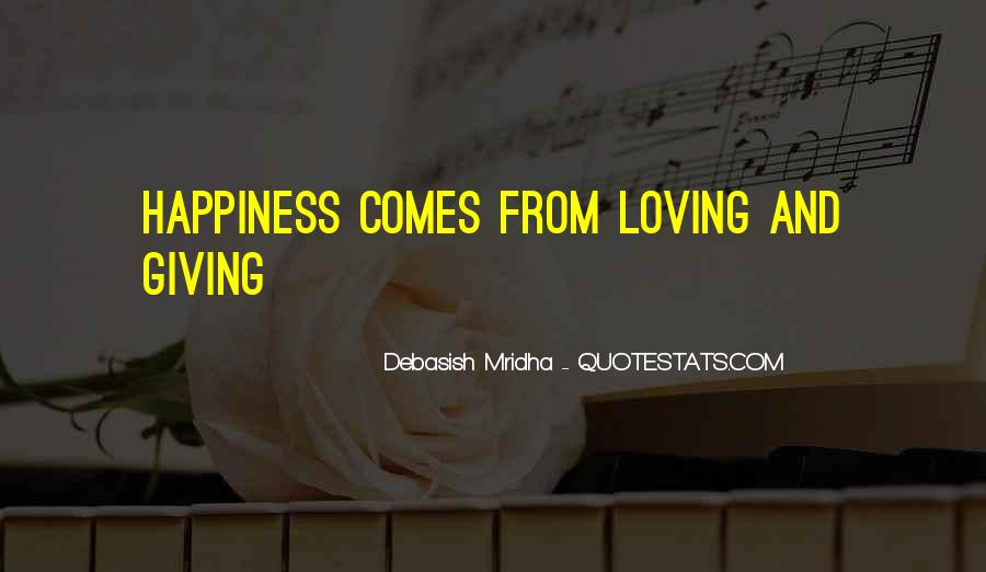 Quotes About Happiness And Love And Life #81613