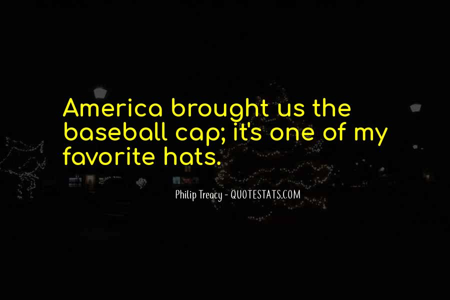 Quotes About Baseball Hats #1716041