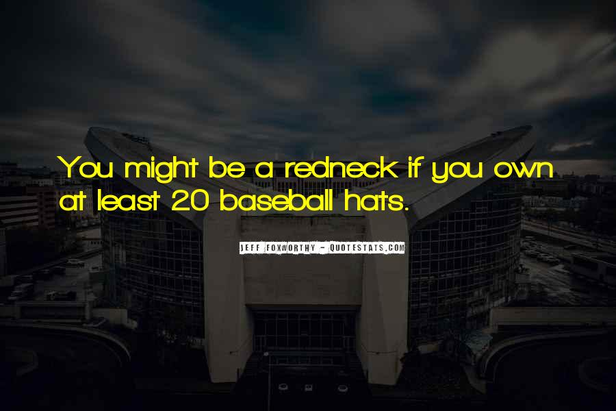 Quotes About Baseball Hats #1811117