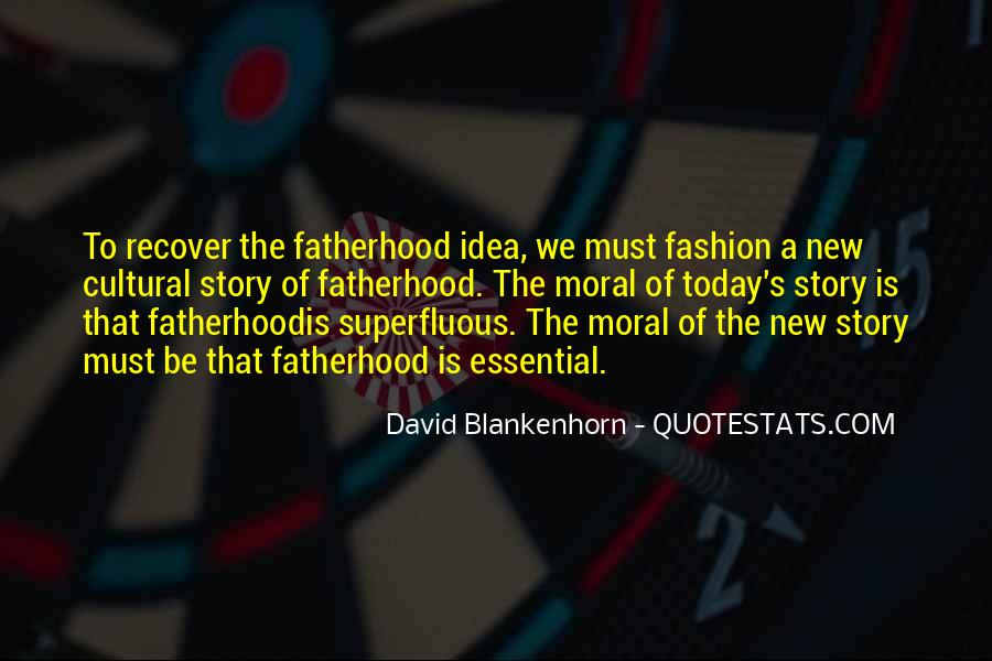 Quotes About New Fatherhood #1182202