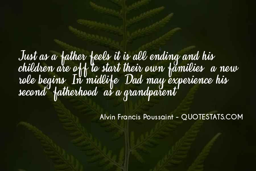 Quotes About New Fatherhood #1823387