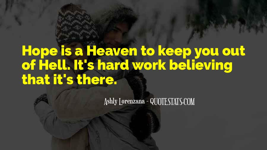 Quotes About Believing Things Will Work Out #382492