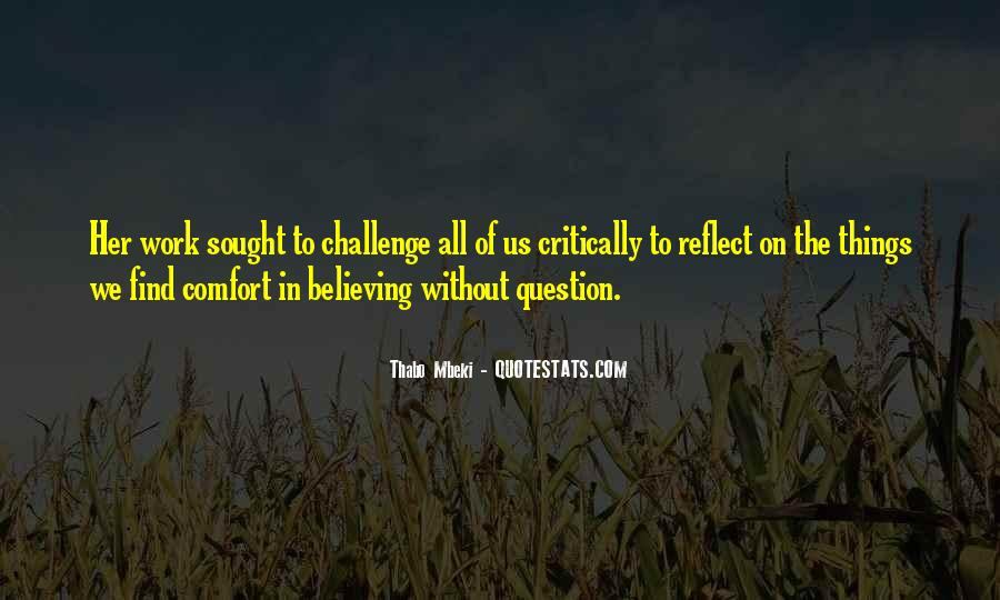Quotes About Believing Things Will Work Out #960224