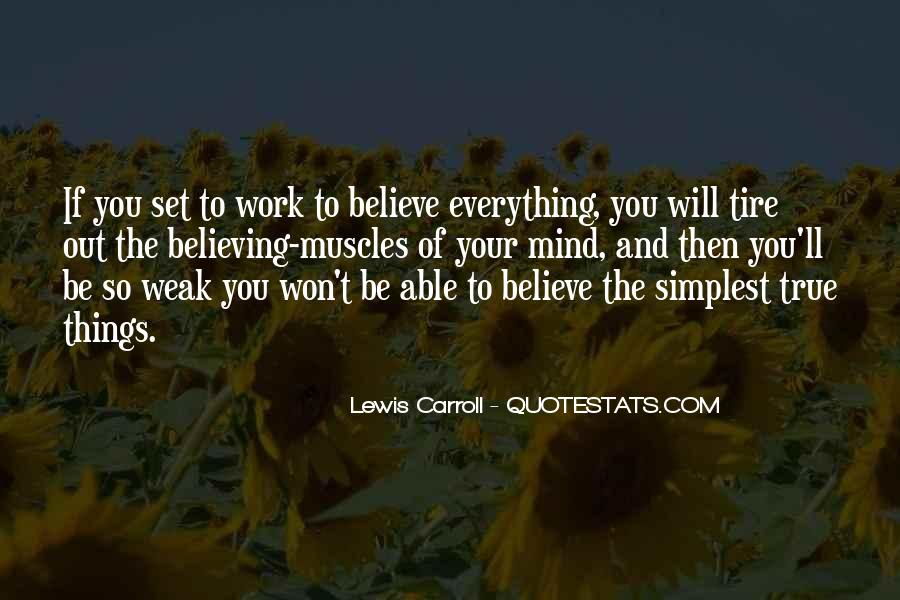Quotes About Believing Things Will Work Out #96293