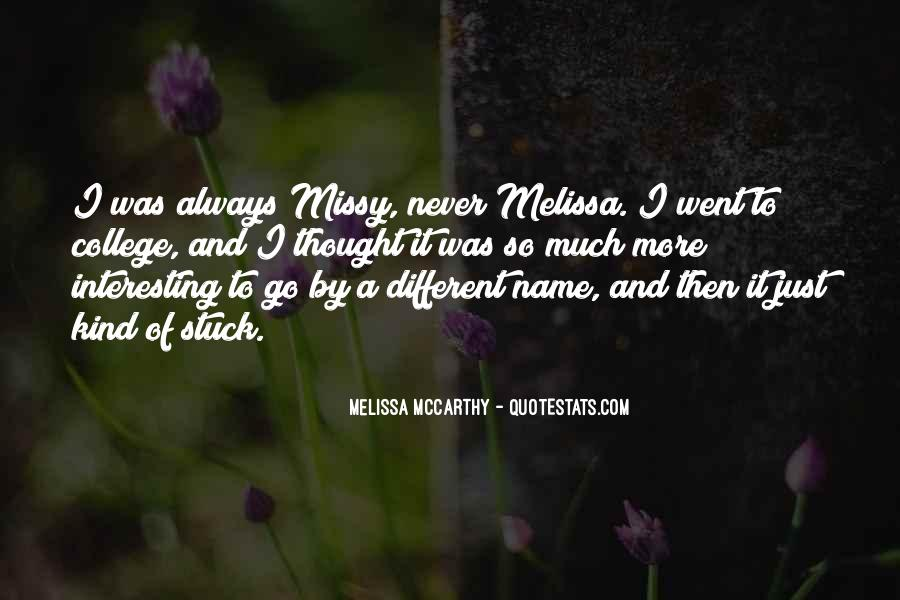 Quotes About The Name Melissa #1333347