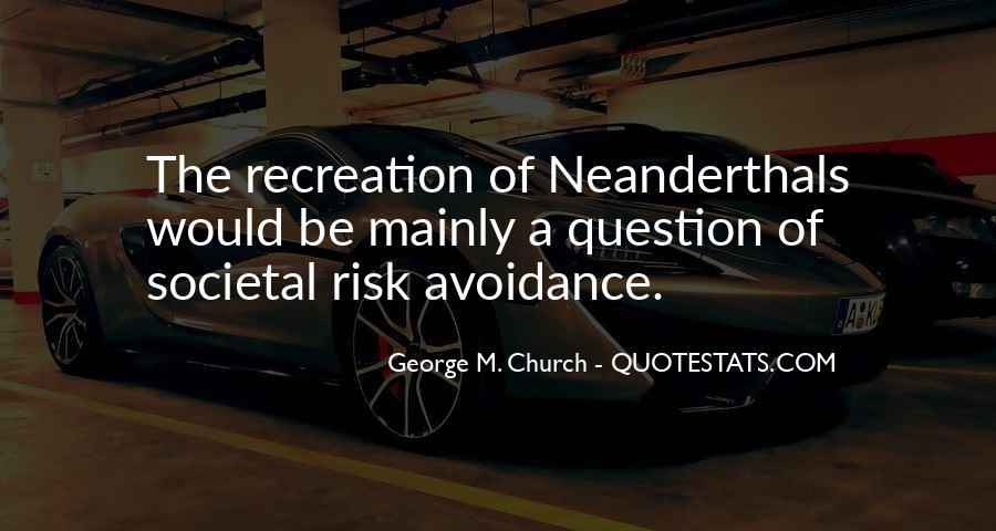 Quotes About Neanderthals #1167697