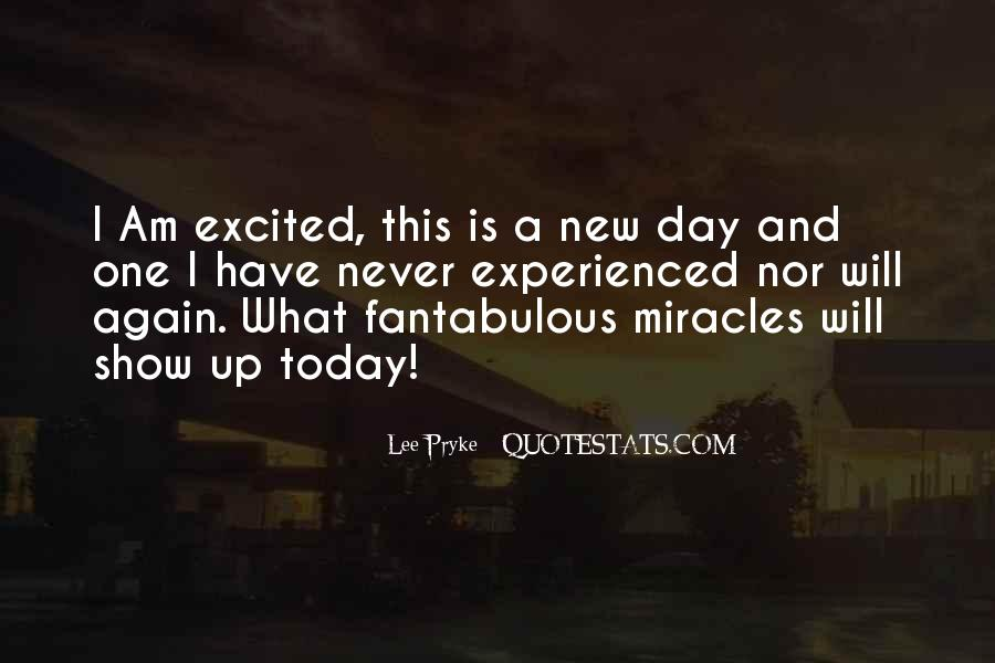 Quotes About Today Is A New Day #10796