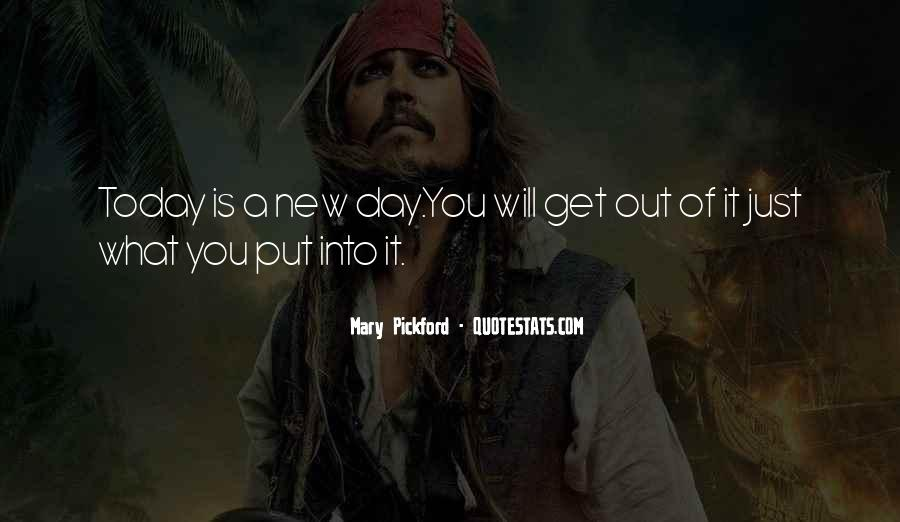 Quotes About Today Is A New Day #1105372