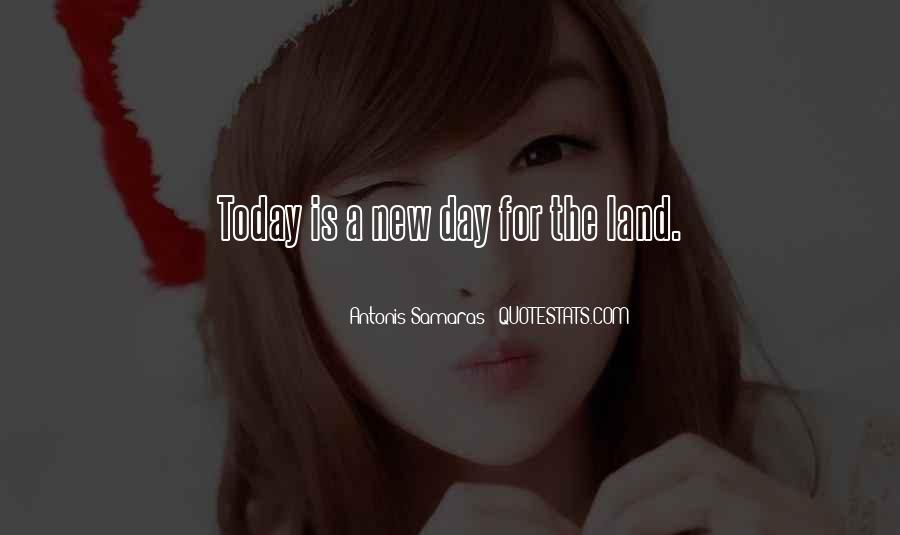 Quotes About Today Is A New Day #1280872